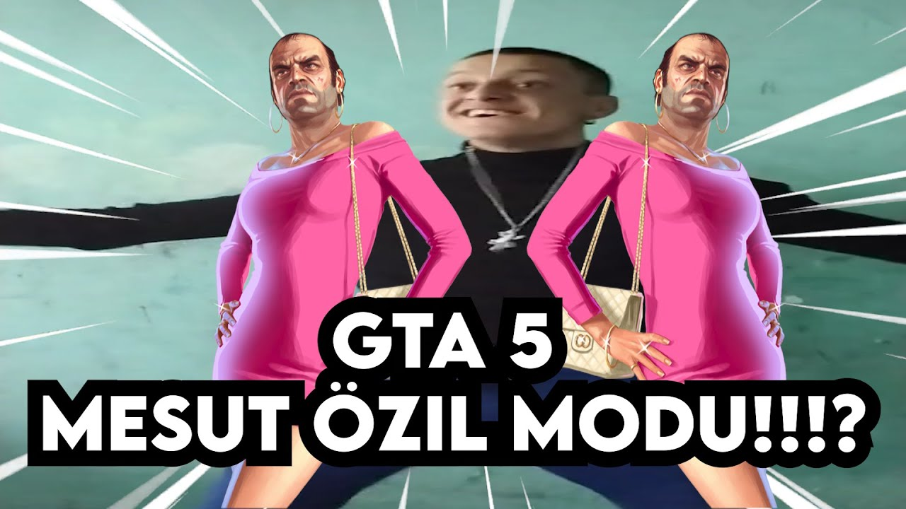 GTA 5 MESUT ÖZİL MODU