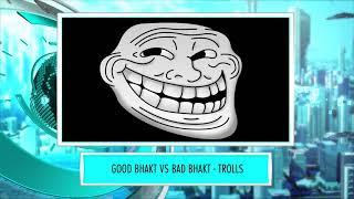 9XM Newsic | Good Bhakt | Bad Bhakt | Bade | Chote