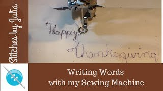 Free Motion Writing with My Sewing Machine