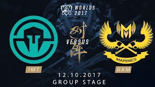[12.10.2017] IMT vs GAM [Group Stage][CKTG2017][Bảng B]