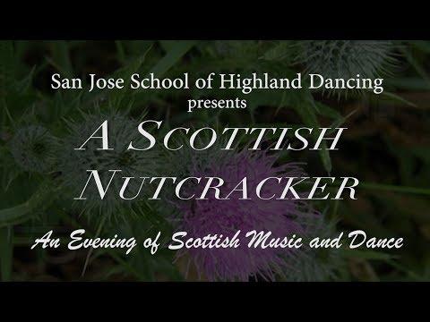 A Scottish Nutcracker   San Jose School of Highland Dancing 2013 Full