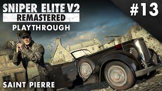 Sniper Elite V2 Remastered – Saint Pierre – Playthrough #13 (No Commentary)