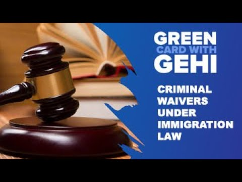Criminal Waivers Under Immigration Law