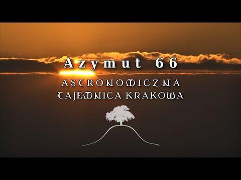Azymut 66 - Astronomiczna tajemnica Krakowa