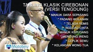 Tembang Klasik Tarling Cirebonan - Afita Nada - Full Nonstop