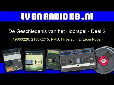 Radio: De Geschiedenis van het Hoorspel (19680226, 2130-2215, NRU, Hilversum 2, Leon Povel) - Deel 2