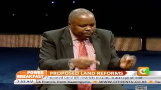 Power Breakfast: Propsed Land Reforms