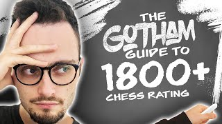 Gotham Chess Guide Part 5: 1800+   Know your theory, know your tactics screenshot 4