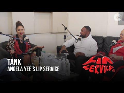 Angela Yee's Lip Service Feat. Tank