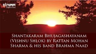 Shantakaram Bhujagashayanam (Vishnu Shlok) by Rattan Mohan Sharma & his band Brahma Naad