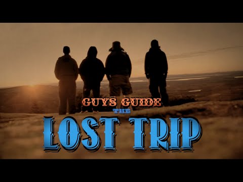 Guys Guide the Lost Trip