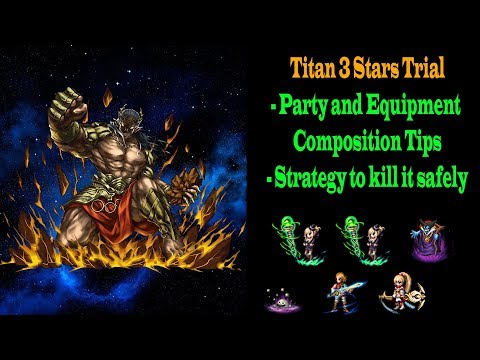 FF BE 3 Stars Titan Trial Tips and Guide (#470)