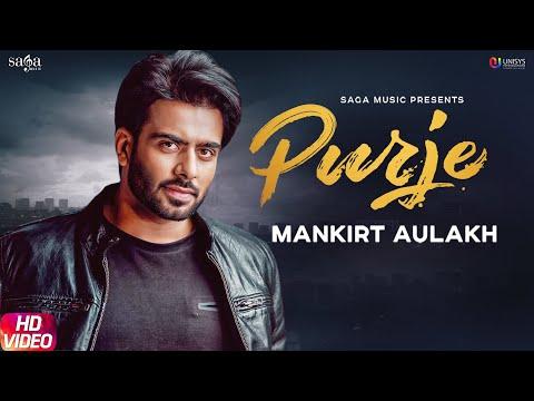 Purje - Mankirt Aulakh Ft. DJ Flow | DJ Goddess | Singga | Sukh Sanghera | New Punjabi Songs 2019
