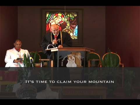 It's Time to Claim Your Mountain | Pastor Todd E. Fletcher