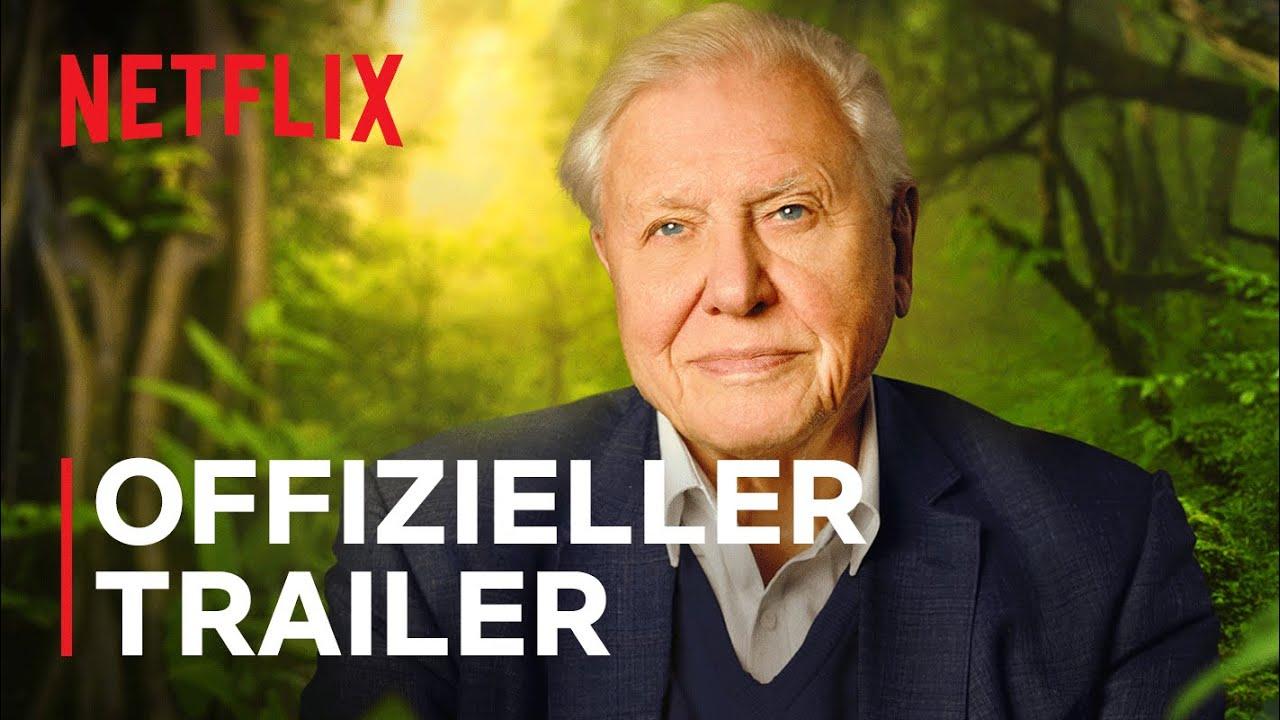 David Attenborough Mein Leben auf unserem Planeten   Offizieller Trailer    Netflix