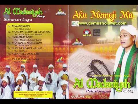 Full Album Al Madaniyah - Album Aku Memujimu (voc. Ust. Nizar Arju dkk)