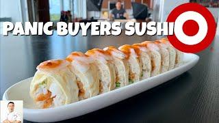 Target Panic Buyers Sushi Roll