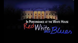In Performance At The White House: Red, White & Blues 2012
