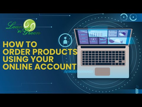 HOW TO ORDER PRODUCTS USING YOUR ONLINE ACCOUNT