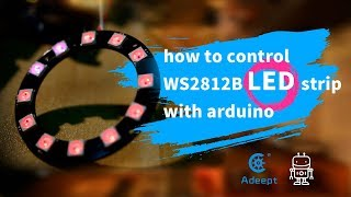 How to Control WS2812B RGB LED Strip with Arduino