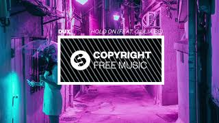 Baixar DUX - Hold On (feat. Giulia Be) [Copyright Free Music]