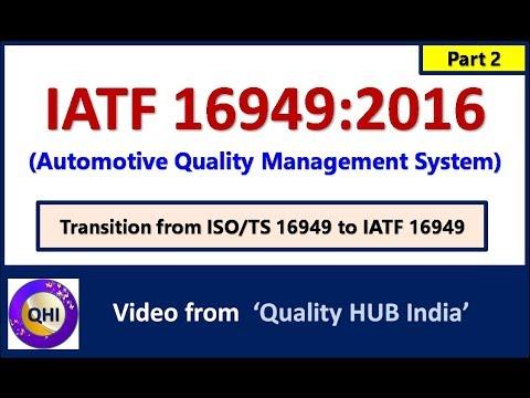 IATF 16949:2016 (Automotive Quality Management System) –Part 2