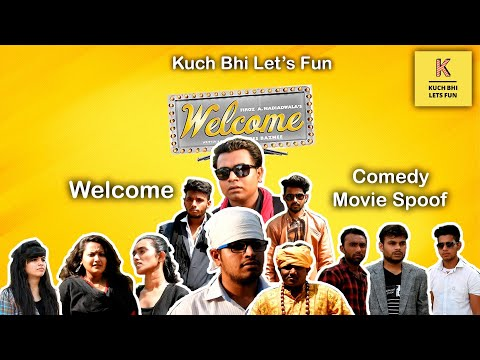 Welcome Movie Comedy Scene | Movie Spoof | Kuch Bhi Lets Fun