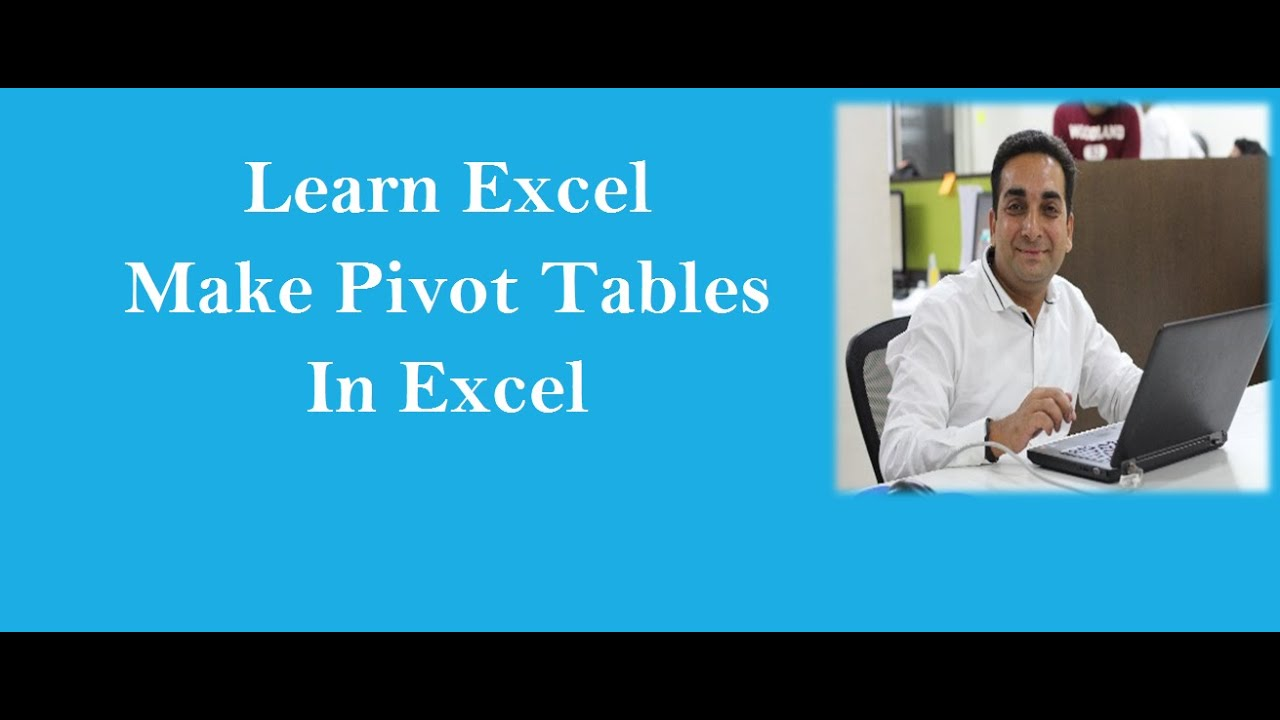 how to make pivot table in excel youtube