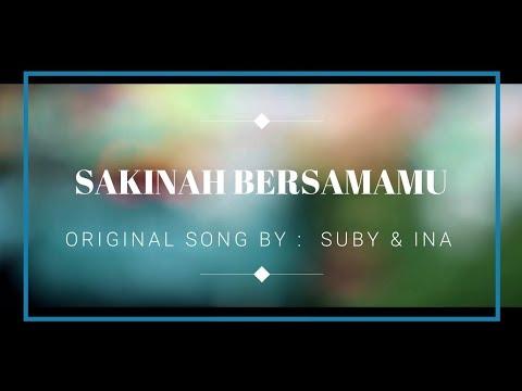 Suby & Ina - Sakinah Bersamamu (Cover)
