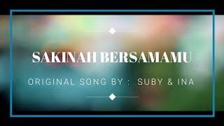 Download Mp3 Suby & Ina - Sakinah Bersamamu  Cover