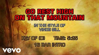 Vince Gill - Go Rest High On That Mountain (Karaoke)