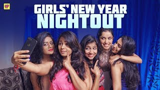 Girls' Mandhu Sitting | New Year Night Out | Girl Formula | Chai Bisket