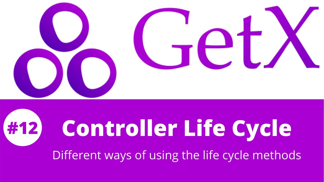 Flutter GetX Tutorial || Flutter GetXController Lifecycle methods #12
