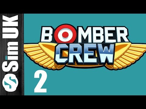 Our First Proper Mission (Nice & Easy One!) | Bomber Crew #2