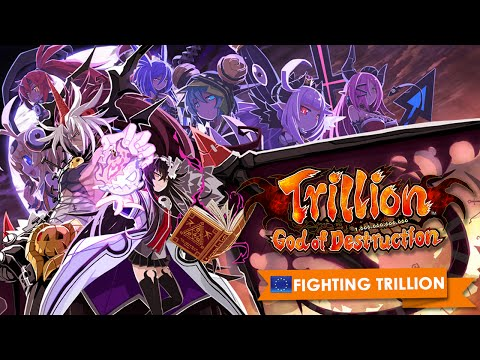 Trillion: God of Destruction Gameplay Trailer - Fighting Trillion (PAL)