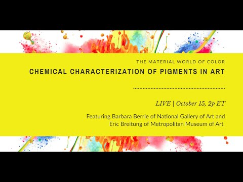 The Material World of Color: Chemical Characterization of Pigments in Art