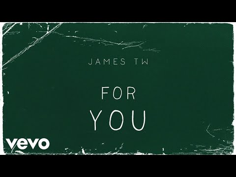 James TW - For You (Audio)