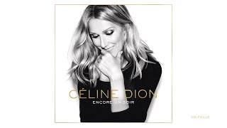 Céline Dion - Ma faille (Audio)