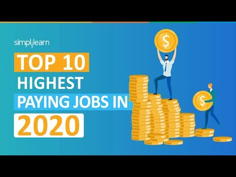 Top 10 Highest Paying Jobs In 2020 | Highest Paying IT Jobs 2020 | High Salary Jobs | Simplilearn