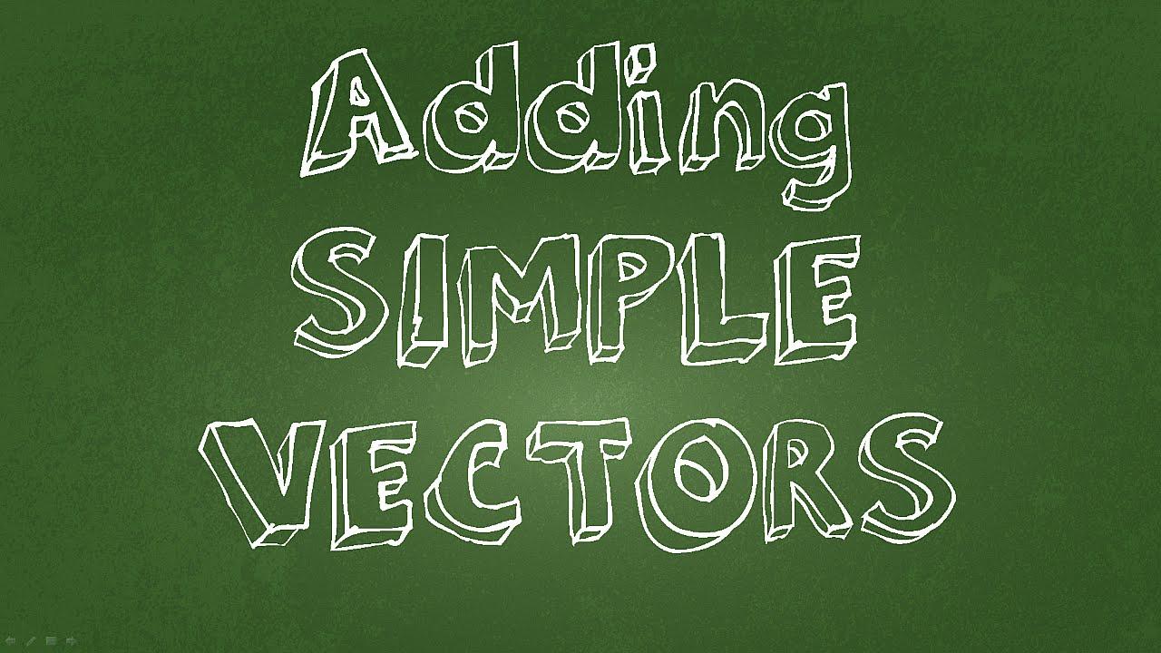 Math physics tutorial adding simple vectors youtube math physics tutorial adding simple vectors ibookread ePUb