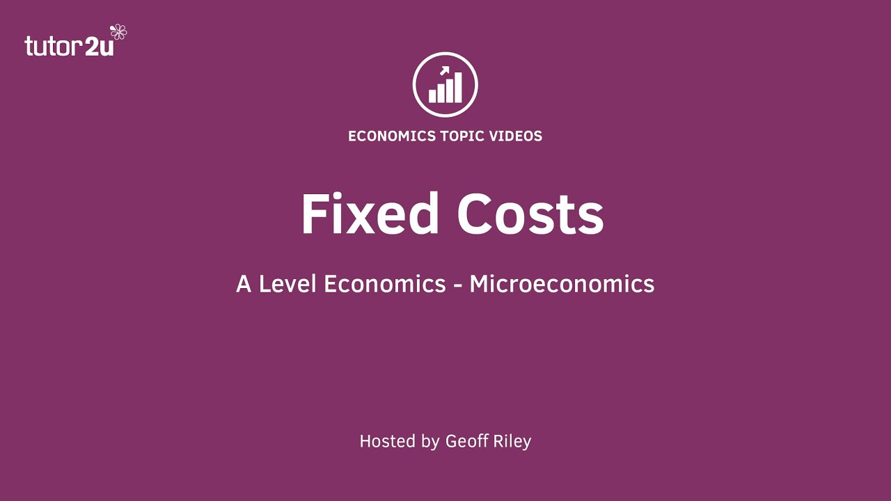 Explaining Fixed and Variable Costs of… | Economics | tutor2u