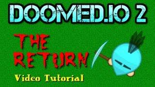 Doomed.io 2   Basic Tutorial   Updated Version