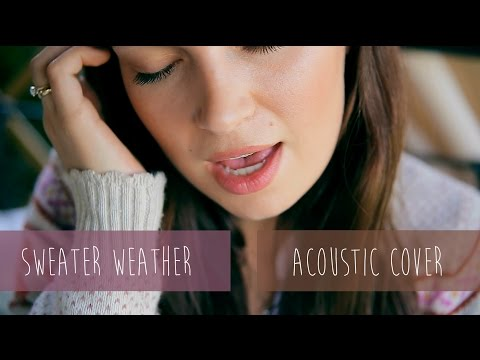 The Neighbourhood – Sweater Weather (acoustic cover)