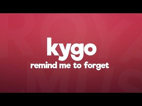 Kygo, Miguel - Remind Me to Forget (Lyrics)