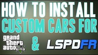 How To Install Real Life Police Cars in GTA 5 LSPDFR (Custom Cars for GTA 5 Installation)