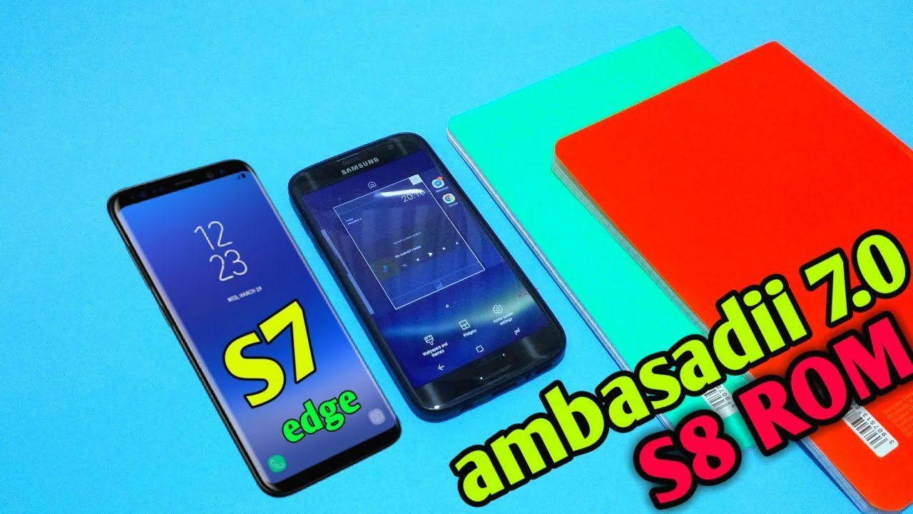 ambasadii v7 0   Galaxy S8 PORT FOR S7 & S7 Edge by SStech