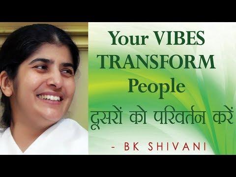 Your VIBES TRANSFORM People: Ep 50 Soul Reflections: BK Shivani (Hindi)