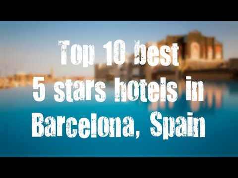 Top 10 Best 5 Stars Hotels In Barcelona Spain Sorted By Rating Guests