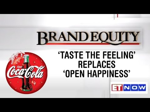 Brand Equity | 'Taste the feeling' replaces 'Open Happiness'