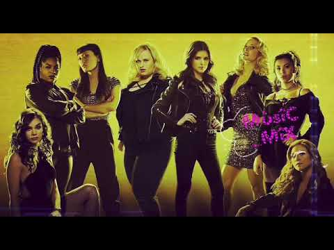 Pitch Perfect 3 #Soundtrack Bend Over (Stand Up)